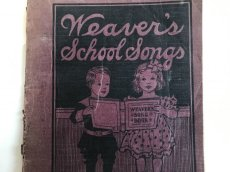 画像1: 1906年 楽譜本 WEAVER'S SCHOOL SONGS (1)