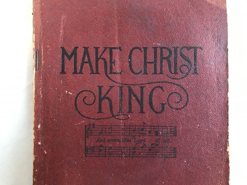 画像1: 1912年 楽譜本 MAKE CHRIST KING (1)